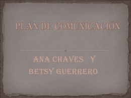 Plan de Comunicación Ana Chaves y Betsy