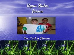 Agua Dulce fresca - WIKIwithSraGonzalez