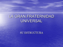 LA GRAN FRATERNIDAD UNIVERSAL