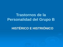 Exposición histerico vs histrionico-Yubiza