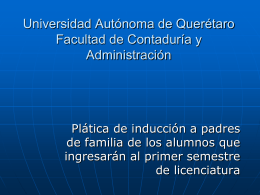 Diapositiva 1 - FCA - Universidad Autónoma de Querétaro