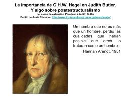 La importancia de G.H.W. Hegel en Judith Butler. Y algo sobre