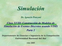 Simulación Dr. Ignacio Ponzoni Clase XVIII - LIDeCC