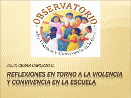 reflexiones en torno a la violencia y convivencia en la escuela