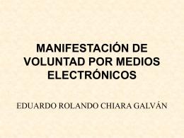 MANIFESTACIÓN DE VOLUNTAD POR MEDIOS ELECTRÓNICOS