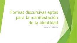 Formas discursivas aptas para la manifestación de la identidad