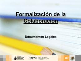 Formalización de la Colaboración Documentos Legales