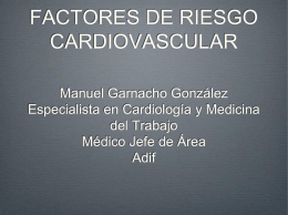 FACTORES DE RIESGO CARDIOVASCULAR Manuel