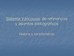 SISTEMA VANCOUVER EN REFERENCIAS BIBLIOGRAFICAS!.
