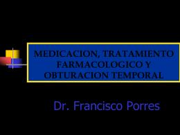 MEDICACION, TRATAMIENTO FARMACOLOGICO Y OBTURACION