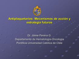 Antiplaquetarios: Mecanismos de acción y estrategia
