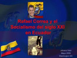 Rafael Correa Socialismo del siglo XXI en Ecuador