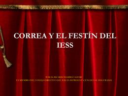 CORREA Y EL FESTÍN DEL IESS