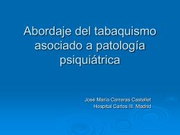 Abordaje del tabaquismo asociado a patología psiquiátrica