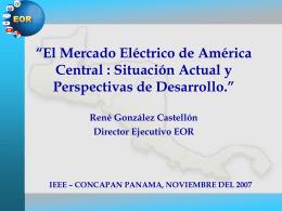 El Mercado Eléctrico Regional y su evolución