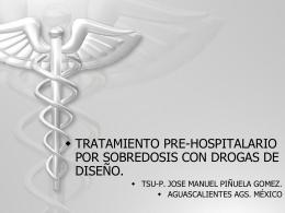 Tratamiento pre-hospitalario por sobredosis con drogas de diseño