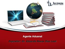 Agente Aduanal (CI) - Comercio Internacional
