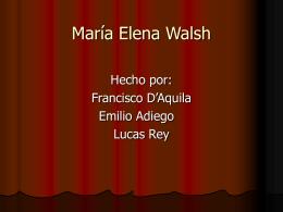 Maria Elena Walsh - galería chicos siglo xxi