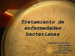 Tratamiento de enfermedades bacterianas …listo!