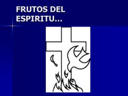 Frutos del Espíritu ppt - Maran Atha Aguascalientes Divina