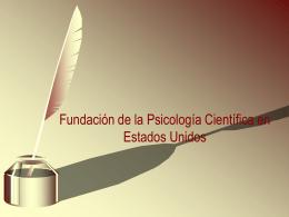 Fundación de la Psicología Científica en Estados Unidos