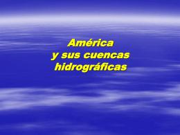 América y sus cuencas hidrográficas