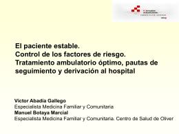 M. Botaya Marcial y V. Abadía Gallego El paciente estable. Control