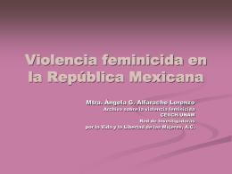 Violencia feminicida en la República Mexicana