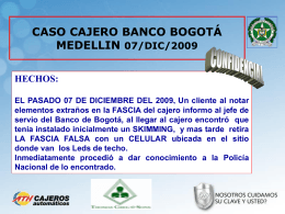 39CASO CAJERO BCO BOGOTA MEDELLIN