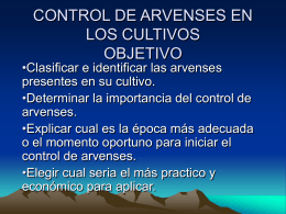 CONTROL DE ARVENSES EN LOS CULTIVOS OBJETIVO