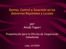 Rentas, Control e Inversión en los Gobiernos Regionales y Locales