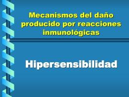 Mecanismos del daño producido por reacciones inmunológicas