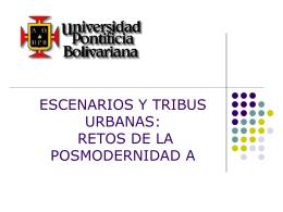 10. ESCENARIOS Y TRIBUS URBANAS, LOS RETOS - itepal-dpj