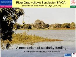 River Orge valley`s Syndicate Sindicato de la vale del rio Orge