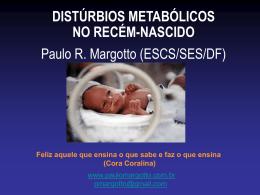 DISTÚRBIOS METABÓLICOS NO RECÉM