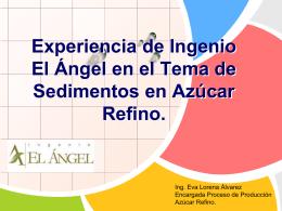 Experiencia de ingenio El Angel en tema de sedimentos