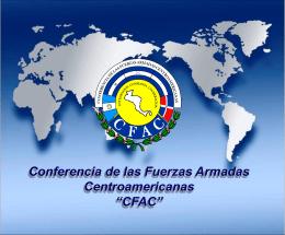 """Conferencia de las Fuerzas Armadas Centroamericanas """"CFAC"""""""