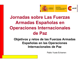 Jornadas sobre Las Fuerzas Armadas Españolas en Operaciones