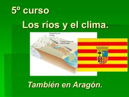 Tema 9 5º curso los ríos y el clima. También en Aragón.