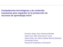 Competencias tecnológicas y de contenido necesarias para