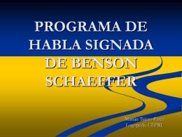 PROGRAMA DE HABLA SIGNADA DE BENSON SCHAEFFER