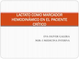 Lactato como marcador hemodinámico en el paciente crítico.