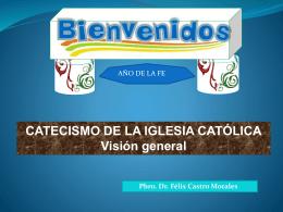 Tema 4 Visión general del catecismo de la Iglesia