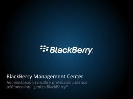 ¿Qué es BlackBerry Management Center?