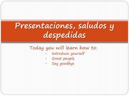 Presentaciones, saludos y despedidas