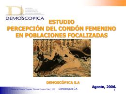 Demoscópica (2006) Estudio de percepción del condón