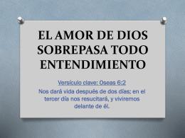 EL AMOR DE DIOS SOBREPASA TODO ENTENDIMIENTO