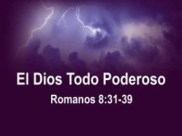 El Dios Todo Poderoso - Predicando el evangelio