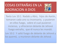 COSAS EXTRAÑAS EN LA ADORACION A DIOS