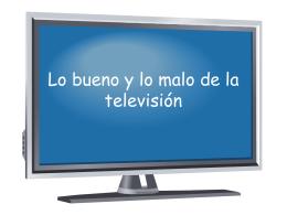 Lo bueno y lo malo de la televisión